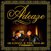 Always & For Real by Adeaze