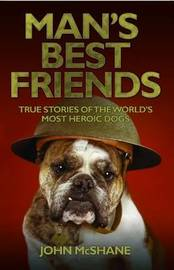 Man's Best Friends by John McShane