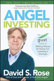 Angel Investing by David S Rose