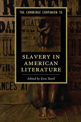 The Cambridge Companion to Slavery in American Literature image