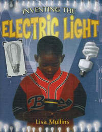 Inventing the Electric Light by Lisa Mullins image