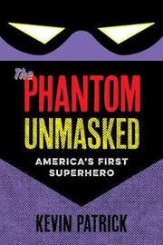 The Phantom Unmasked by Kevin Patrick image