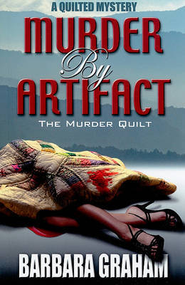 Murder by Artifact: The Murder Quilt by Barbara Graham image