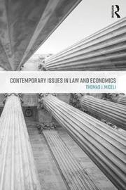 Contemporary Issues in Law and Economics by Thomas J Miceli