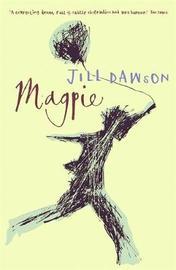 Magpie by Jill Dawson image