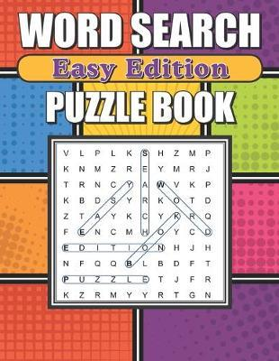 Word Search Easy Edition by Greater Heights Publishing