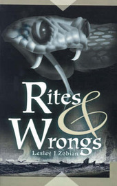 Rites & Wrongs by Lesley J Zobian image