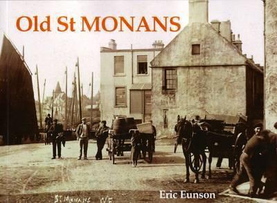 Old St. Monans by Eric Eunson