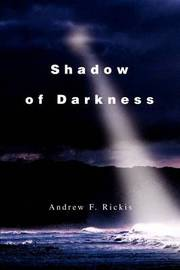 Shadow of Darkness by Andrew F Rickis image