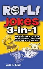 Rofl Jokes by Julie K Cohen