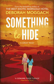 Something to Hide by Deborah Moggach