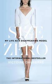 Size Zero by Victoire Dauxerre