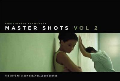 Master Shots, Vol 2 by Christopher Kenworthy