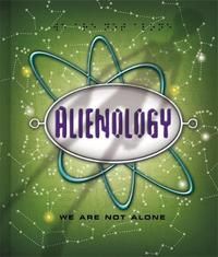 Alienology (Ology series) by dugald steer