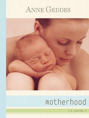 Motherhood by Anne Geddes
