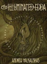 The Illuminated Edda by Andrew Valkauskas