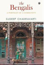THE BENGALIS by Sudeep Chakravarti image