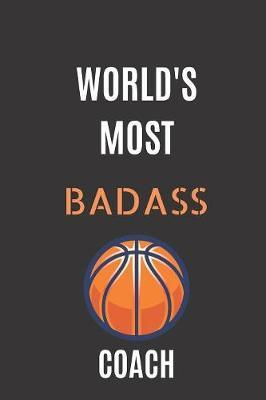 World's Most Badass Coach by Basketball Coach Notebook image
