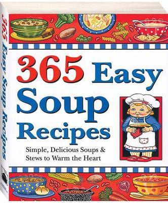 365 Easy Soup Recipes image