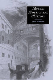 Byron, Poetics and History by Jane Stabler
