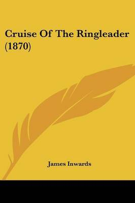 Cruise Of The Ringleader (1870) by James Inwards image