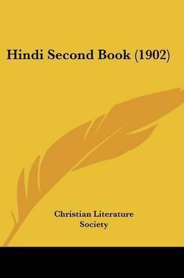 Hindi Second Book (1902) by Literature Society Christian Literature Society