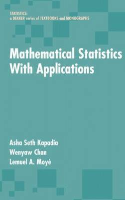 Mathematical Statistics With Applications by Asha Seth Kapadia