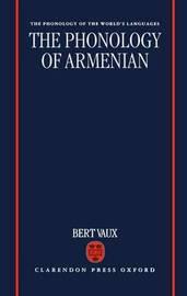 The Phonology of Armenian by Bert Vaux image