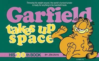 Garfield Takes Up Space by Jim Davis