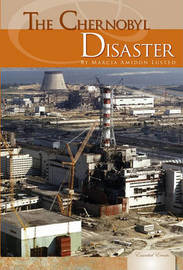 The Chernobyl Disaster by Marcia Amidon L'Usted