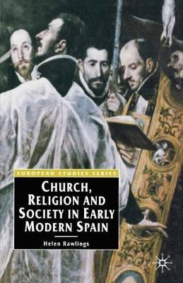 Church, Religion and Society in Early Modern Spain by Helen Rawlings image