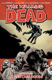 The Walking Dead: Volume 28 by Robert Kirkman