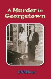 A Murder in Georgetown by Bill Doar