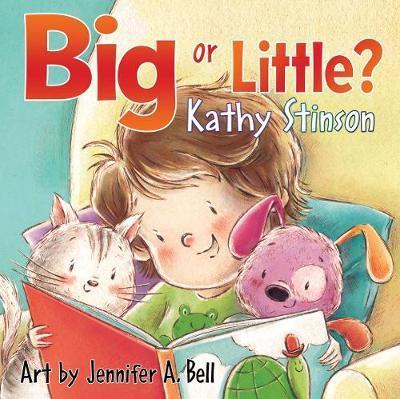 Big or Little? by Kathy Stinston