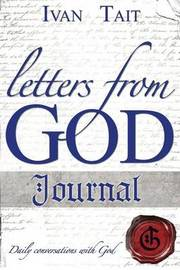 Letters from God Journal by Ivan Tait
