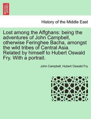 Lost Among the Affghans by John Campbell