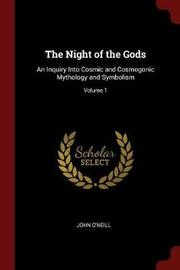 The Night of the Gods by John O'Neill image