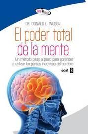 El Poder Total de La Mente by Donald L. Wilson image