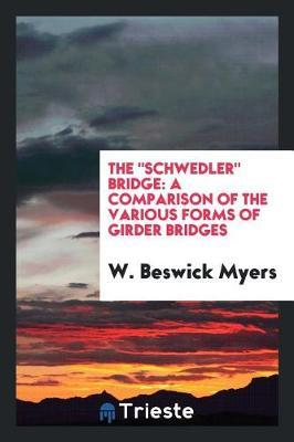The Schwedler Bridge by W Beswick Myers