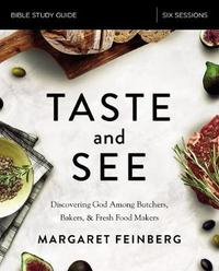 Taste and See Study Guide by Margaret Feinberg image