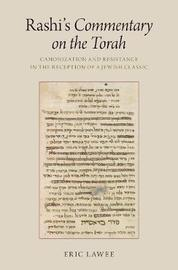 Rashi's Commentary on the Torah by Eric Lawee