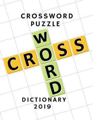 Crossword Puzzle Dictionary 2019 by Nyt Z Codycross