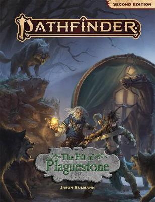 Pathfinder Adventure: The Fall of Plaguestone (2nd Edition) by Jason Bulmahn