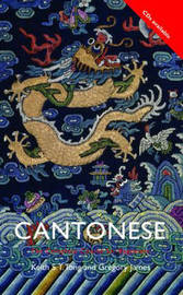 Colloquial Cantonese: A Complete Language Course by Keith S.T. Tong image