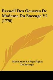Recueil Des Oeuvres De Madame Du Boccage V2 (1770) by Marie Anne Le Page Fiquet Du Boccage image