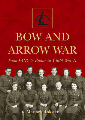 Bow and Arrow War by Marjorie Inkster