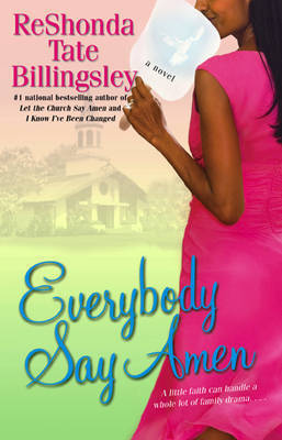 Everybody Say Amen by ReShonda Tate Billingsley