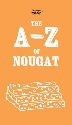 The A-Z of Nougat by Anon
