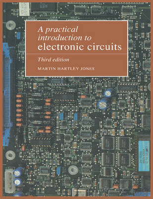 A Practical Introduction to Electronic Circuits by Martin Hartley Jones image