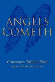 Angels Cometh by Constance Tallaha Ekon image